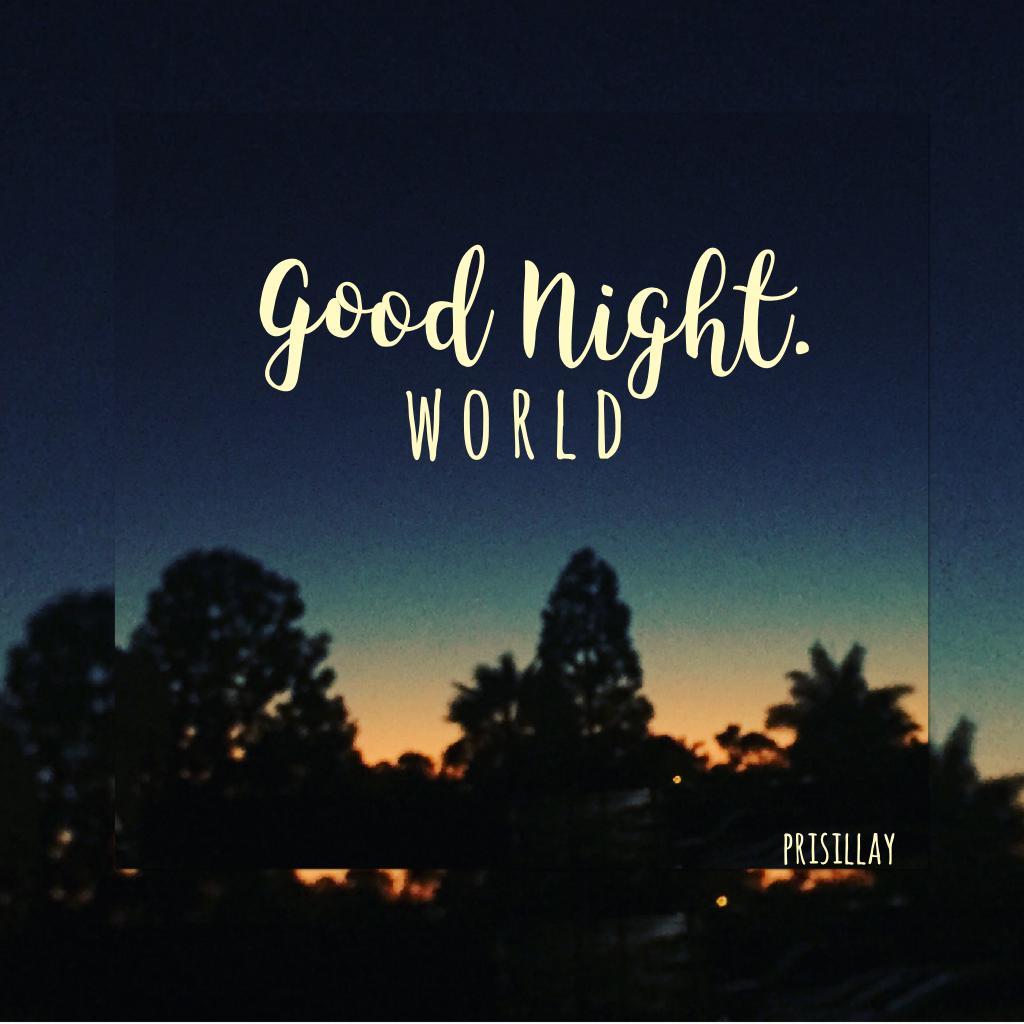 Good Night Babes. 😘