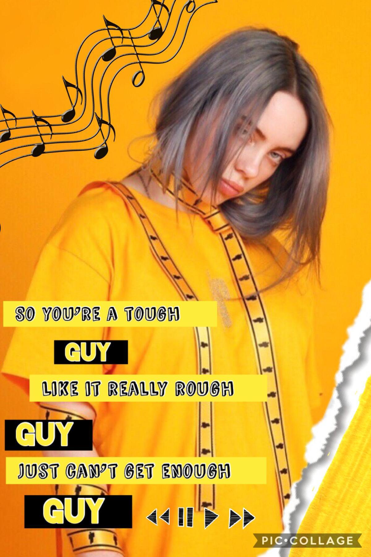 💛Tap💛 One of my favorite Billie Eilish songs (Bad Guy)