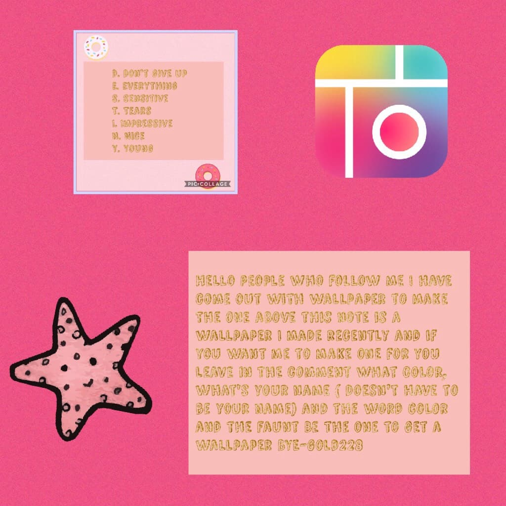 Hello people who follow me I have come out with wallpaper to make the one above this note is a wallpaper I made recently and if you want me to make one for you leave in the comment what color, what's your name ( doesn't have to be your name) and the word