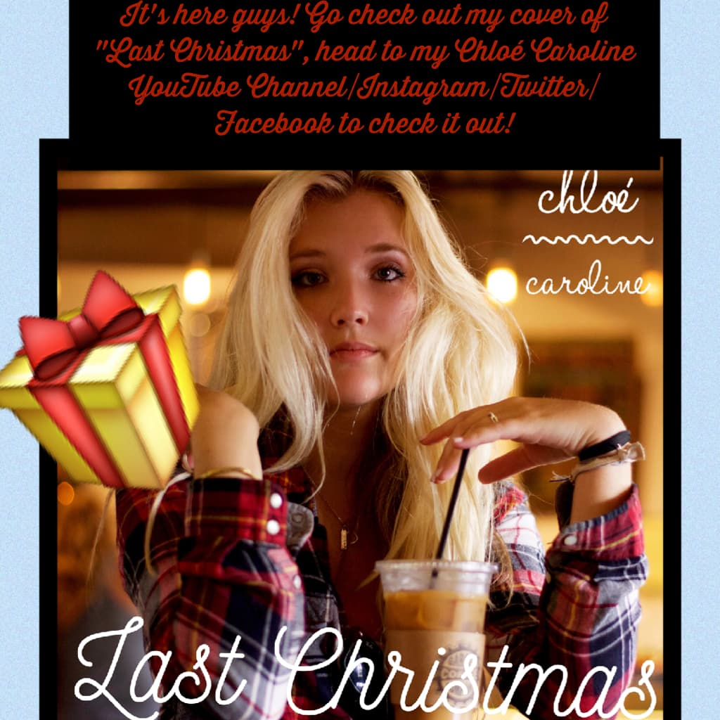 🎁go check out my cover of Last Christmas!