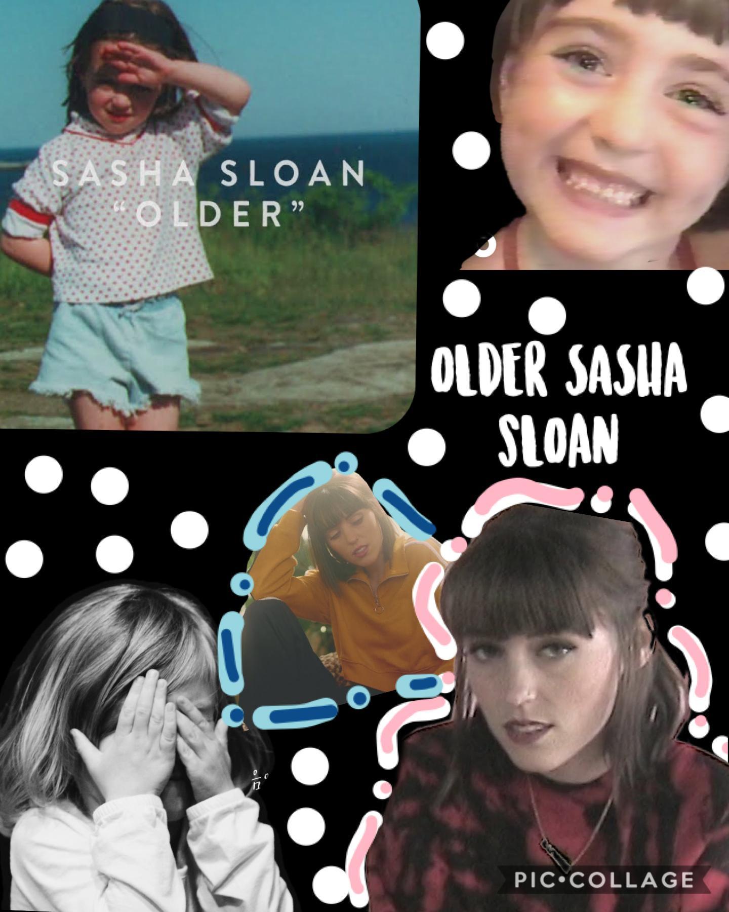 I luv older by Sasha Sloan