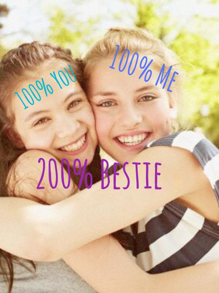 200% Bestie