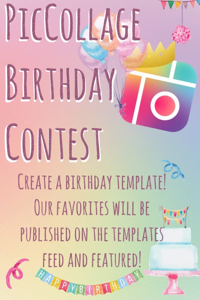 PicCollage Birthday Contest!