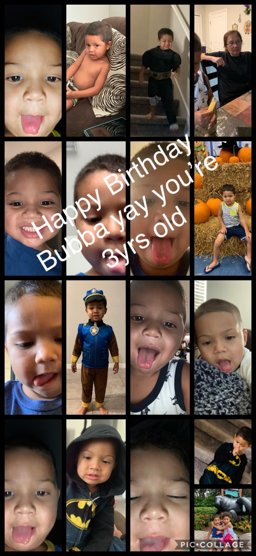 Happy Birthday Bubba yay you're 3yrs old