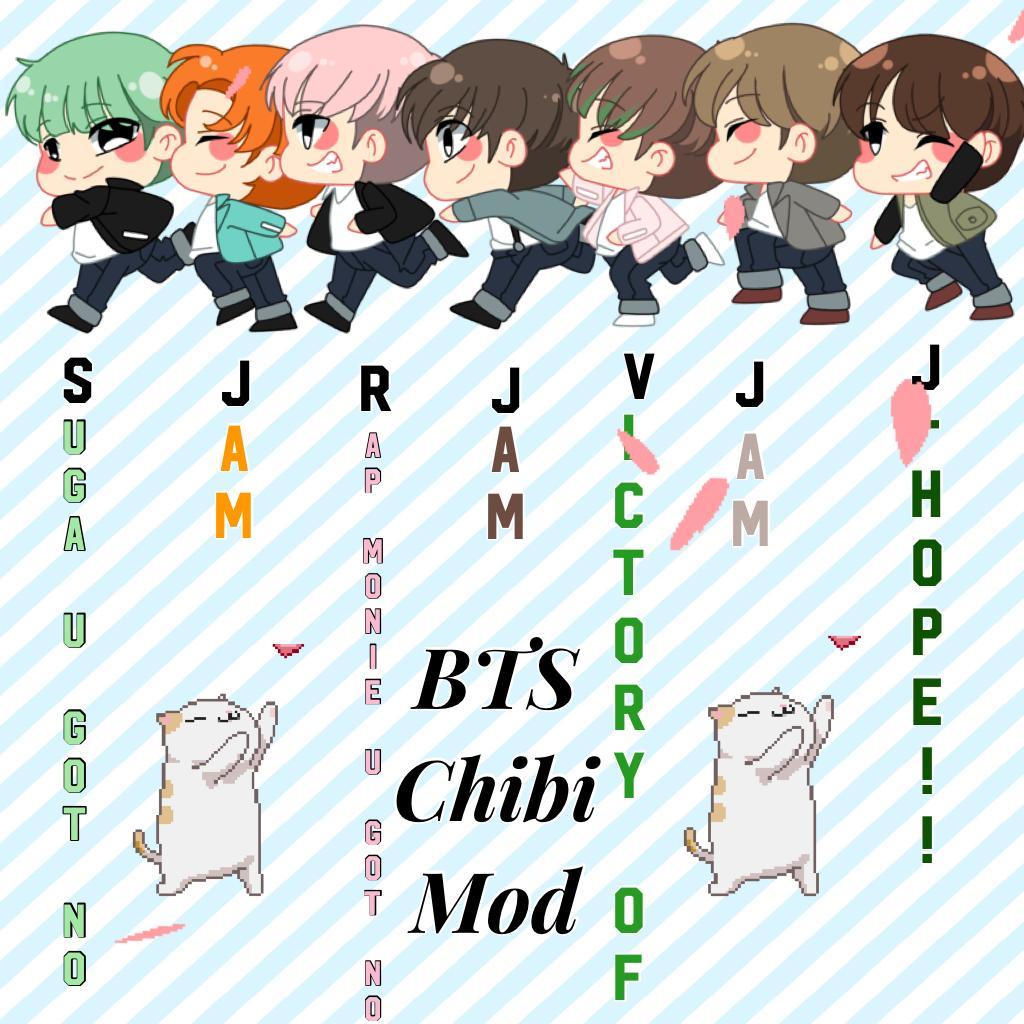 BTS//Chibi mod//Kawaii>///<//JAM!!!!