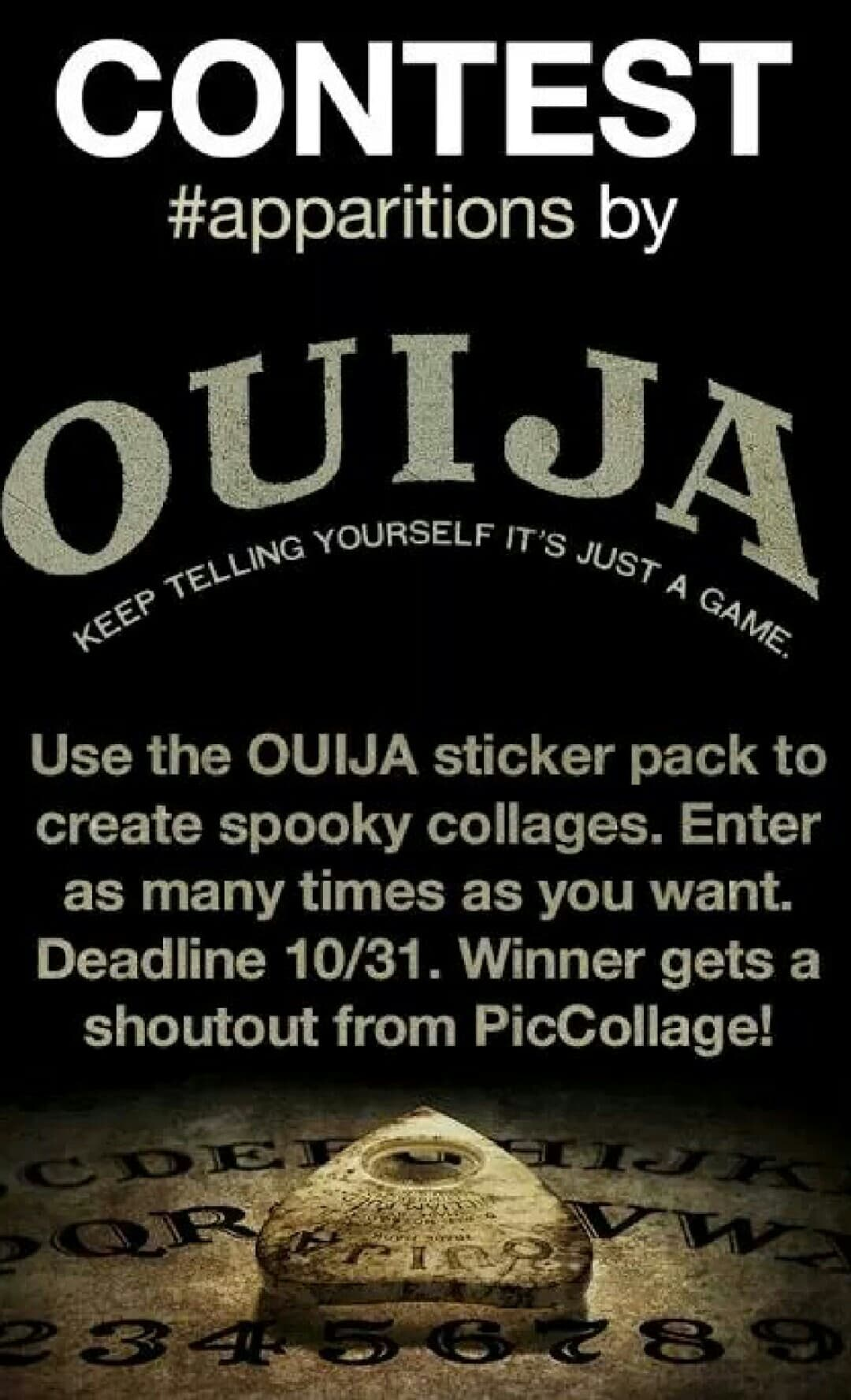 Use the OUIJA stickers to get a shoutout from PicCollage!