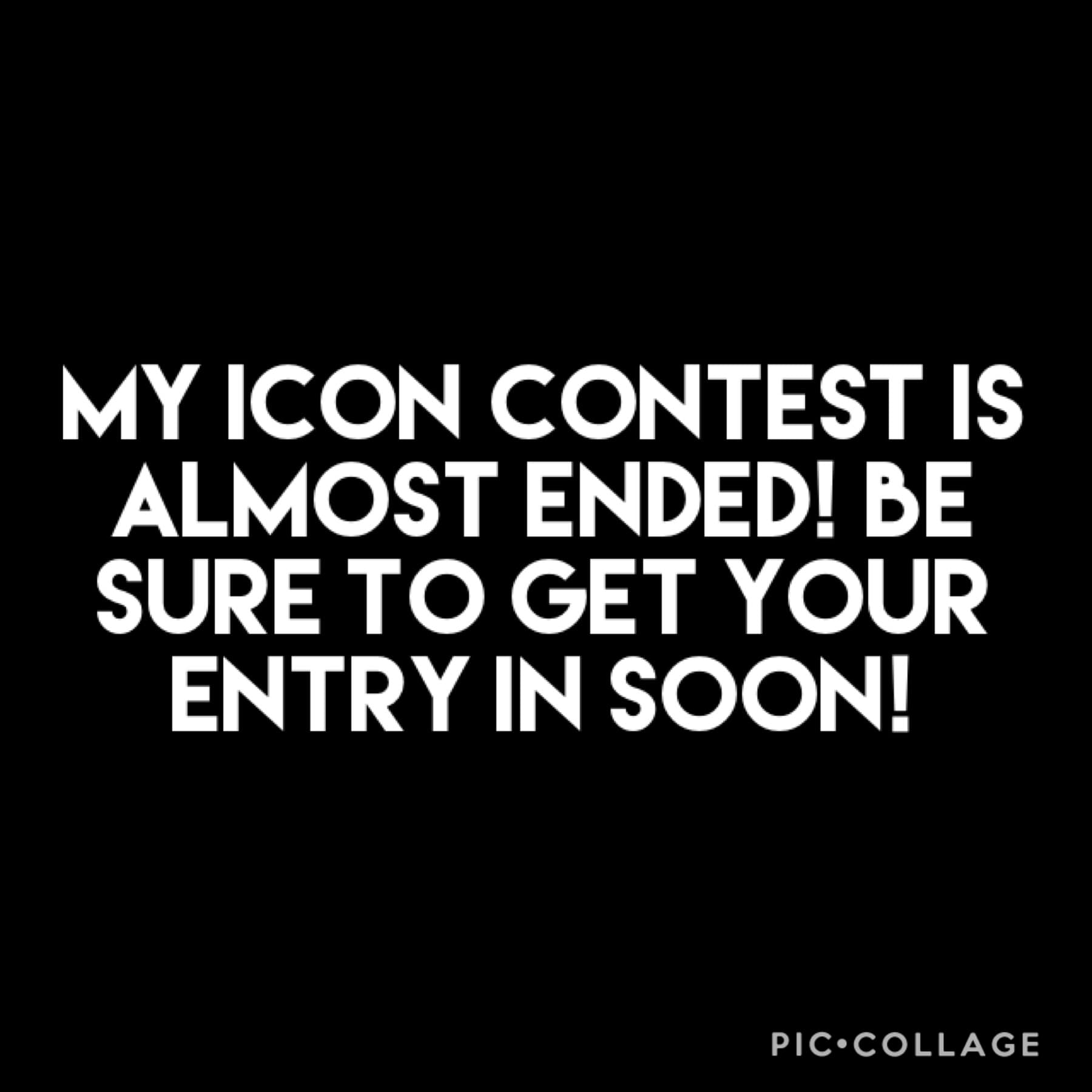 Be sure to enter soon!
