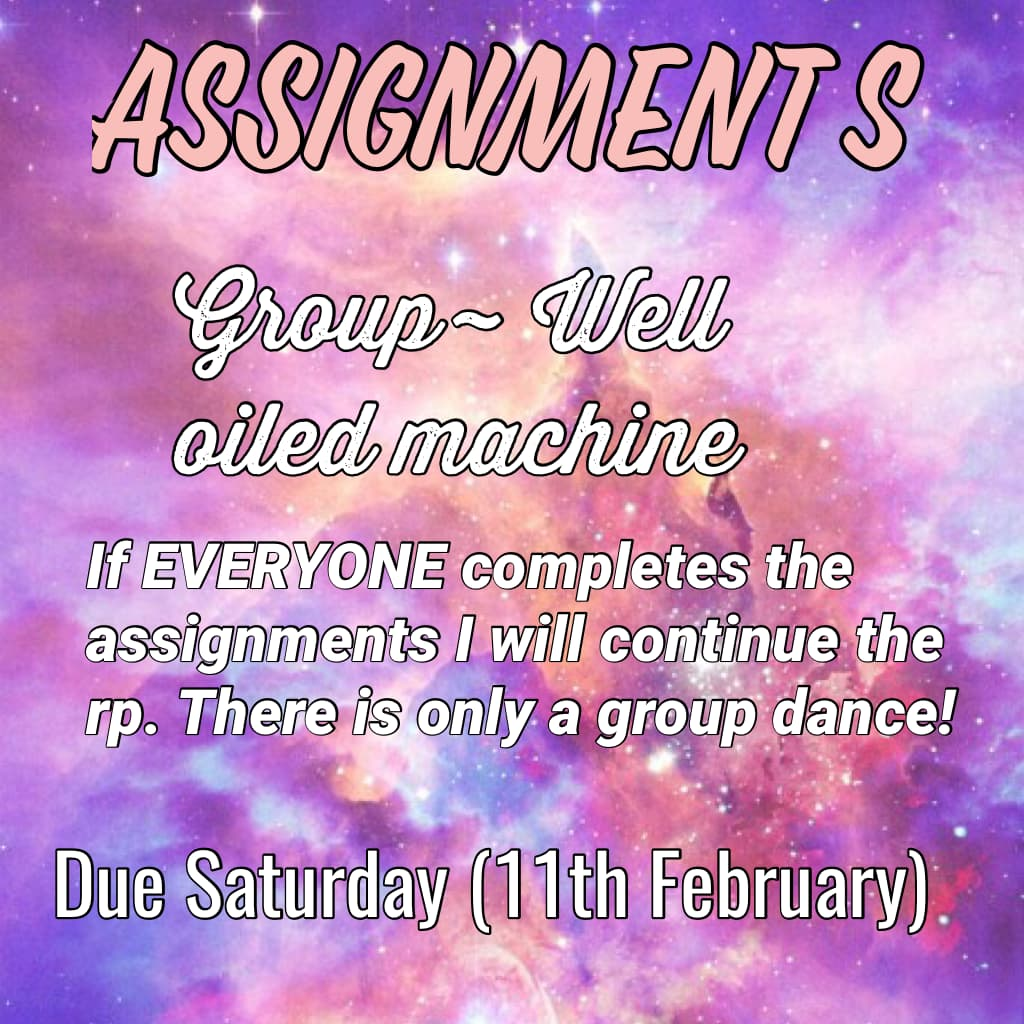 Assignments!