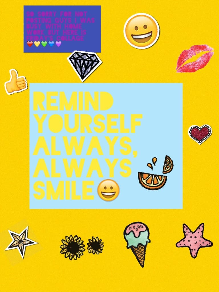 Remind yourself always,  always SMILE😀-Gold228