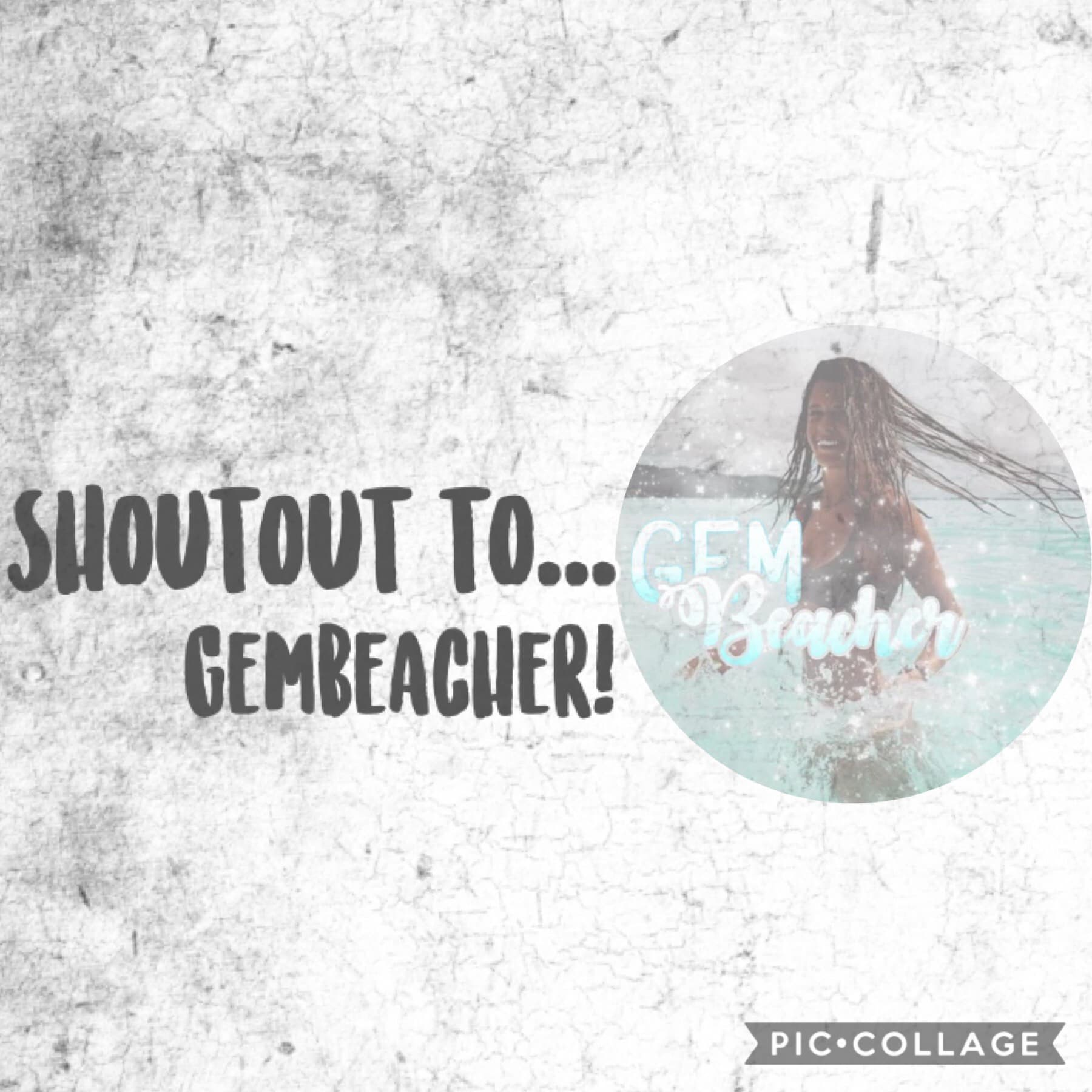 Shoutout to.... Gembeacher!