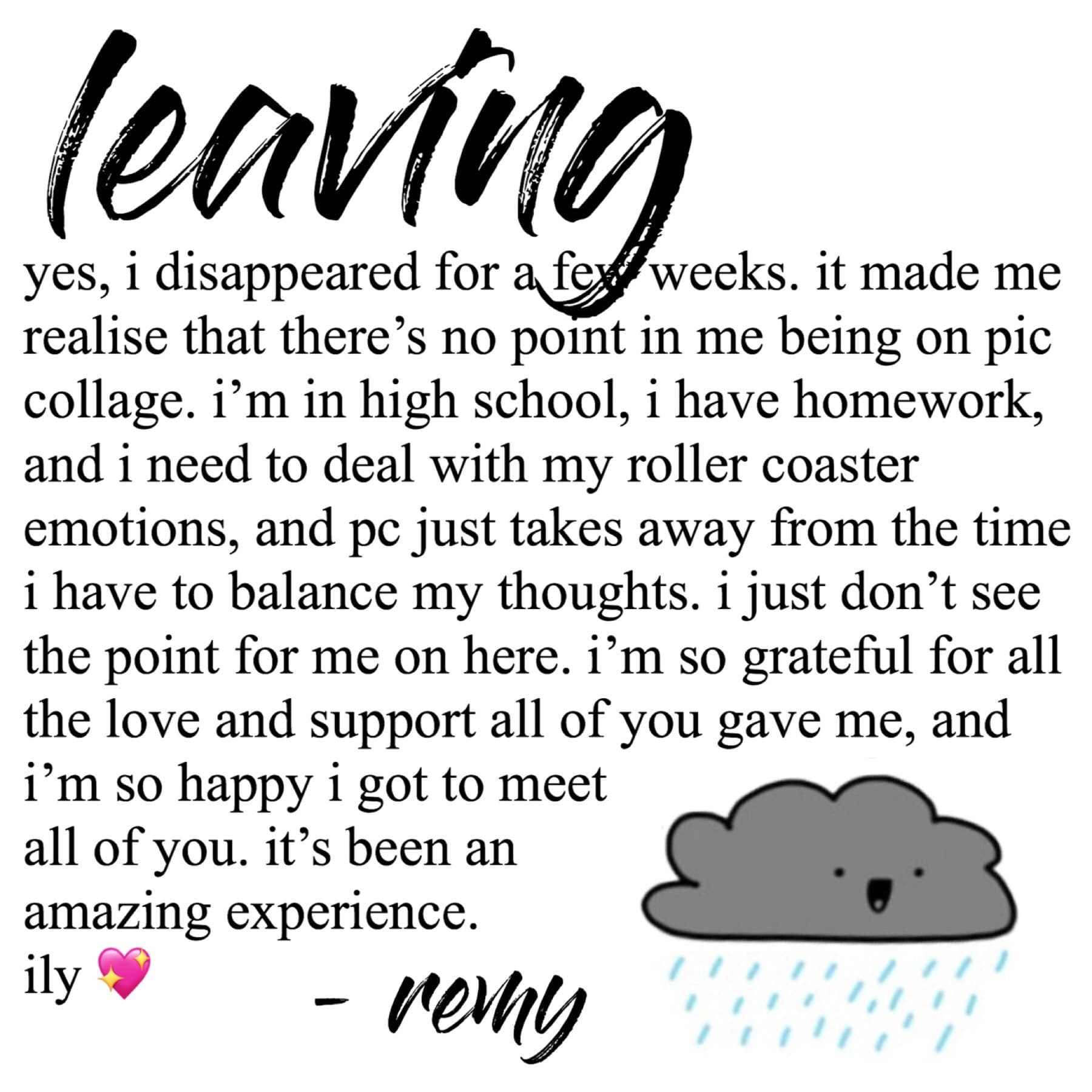 🌧 t a p 🌧  goodbye💫   if you still want to contact me, my pinterest is @remykreuzer and my whi is @rainsturhm  i love and will miss all of you💖