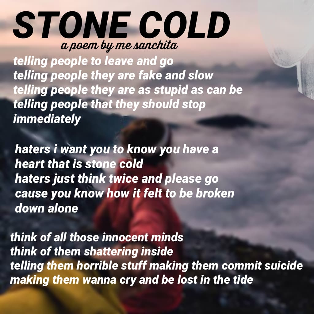 STONE COLD - A poem by me to the haters #StopHating #Stopbullying