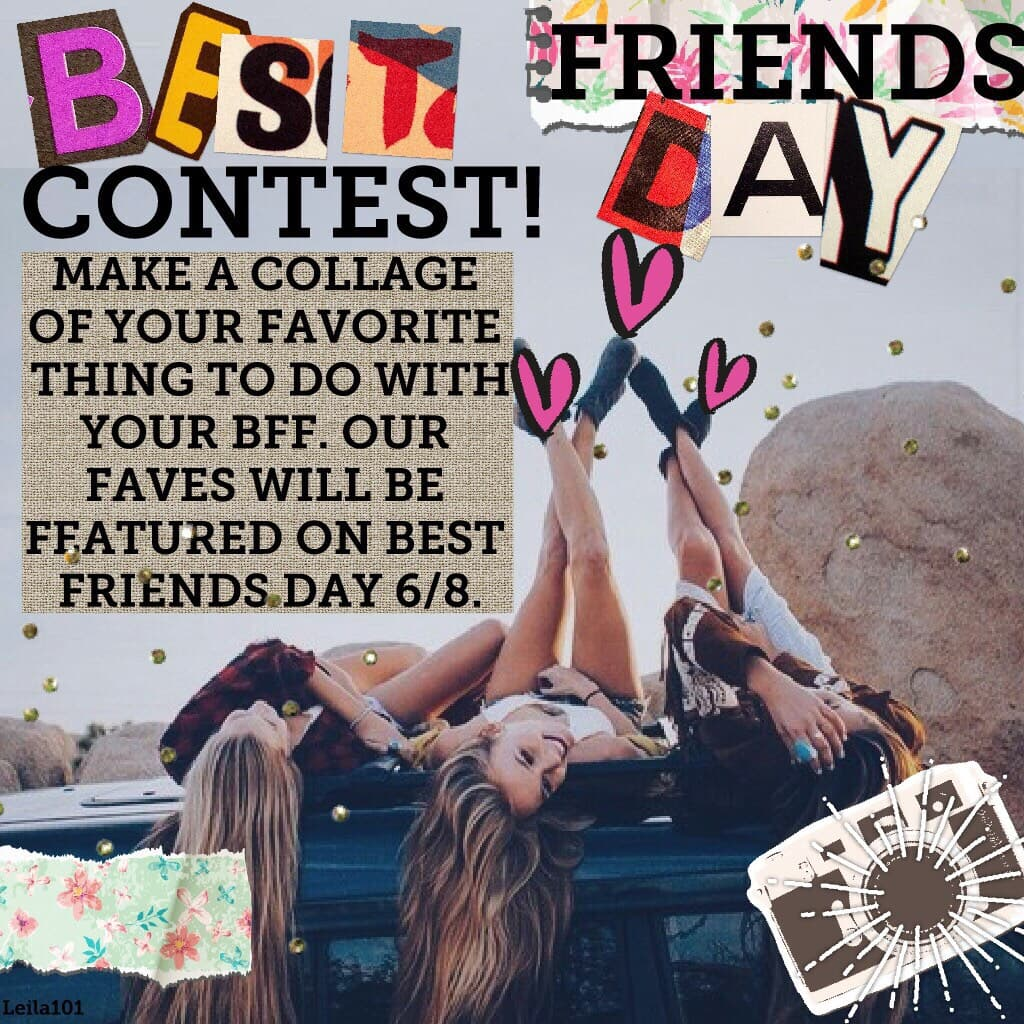 Best Friends Day contest!