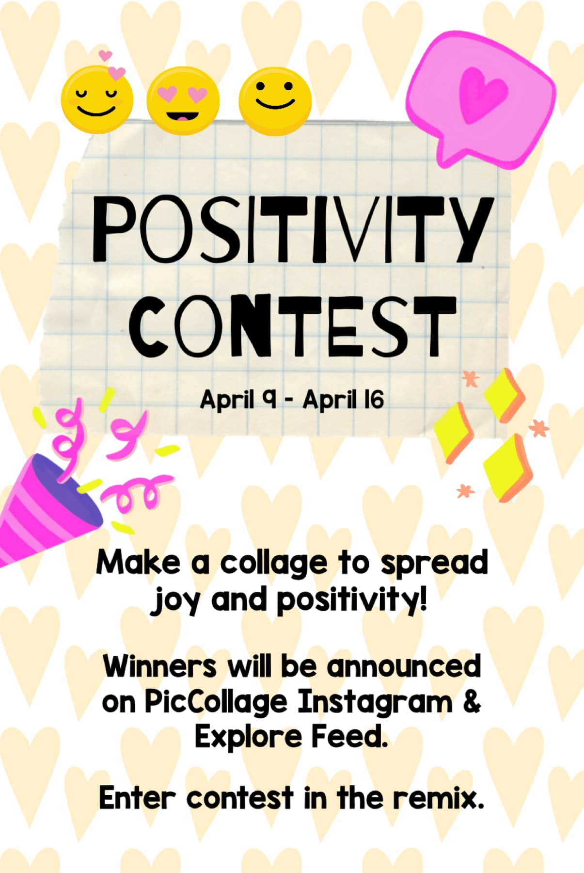 New contest is live! Submit before next Thursday 4/10. Spread some positivity ✨
