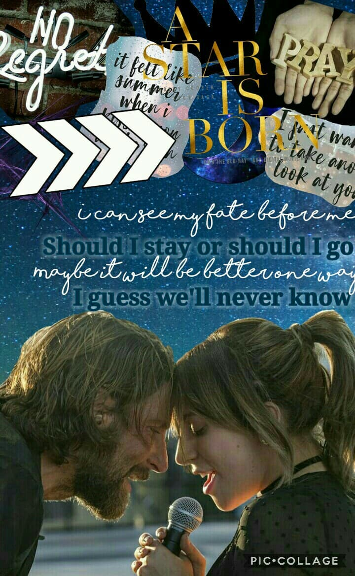 💙TAP💙  Entry to @BlessedToBe's Battle of the collages!  I wrote the poem myself, I know the writing is simple but it didn't look good with fancy fonts soooooo here it is!  Tags: A star is born, lady gaga, Bradley cooper, edit, battle of collages, feature,