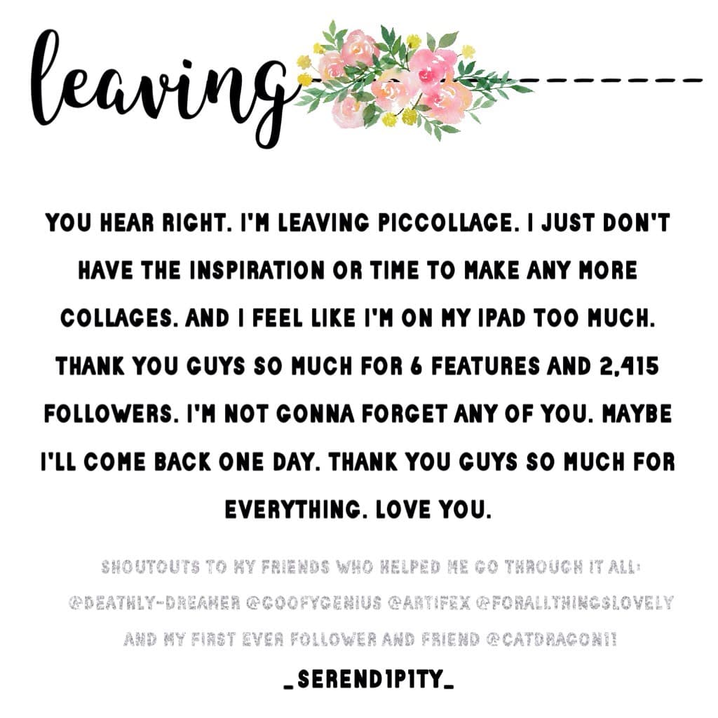 Thank you guys for an absolutely awesome year. I might post a last collage tomorrow or something, but, for now... goodbye😭😘😘ILY guys💕 10/15/17