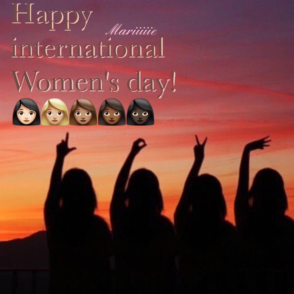 🌍- Happy international Women's day! -🌍