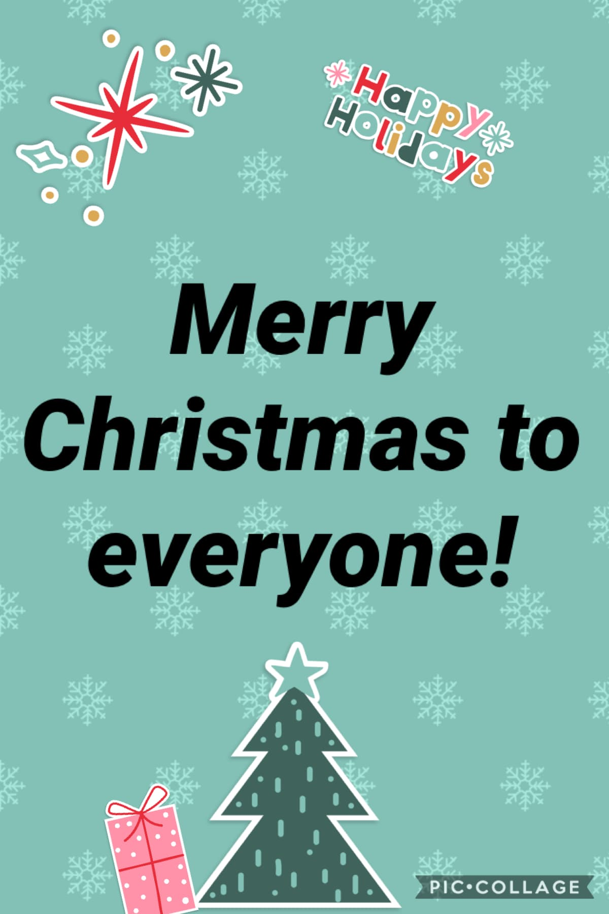 Merry Christmas to everyone! I hope everyone has a wonderful Christmas and truly know what the real meaning of Christmas is! I know everyone can get up in all the presents but don't for get we have Christmas because that is Jesus's birthday! So this Chris