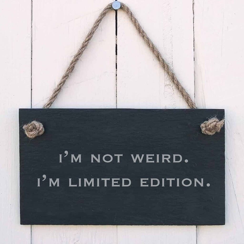 Actually no one will understand this thing 🙄themes are all calling me weird, friends , family....  Guys calm down I'm just LIMITED EDITION 😎