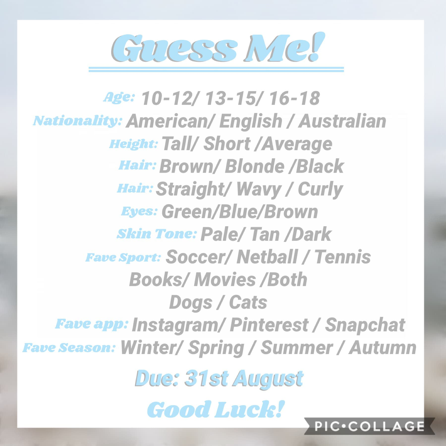 🦋Tap🦋 So here's the guess me challenge for 1k! Just circle the answers and remix to enter Good luck💞