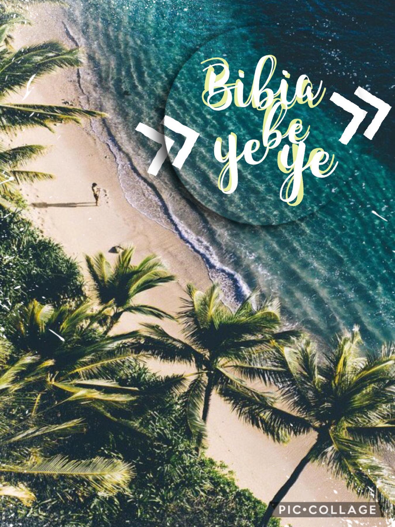Bibia be ye ye ~ All is well