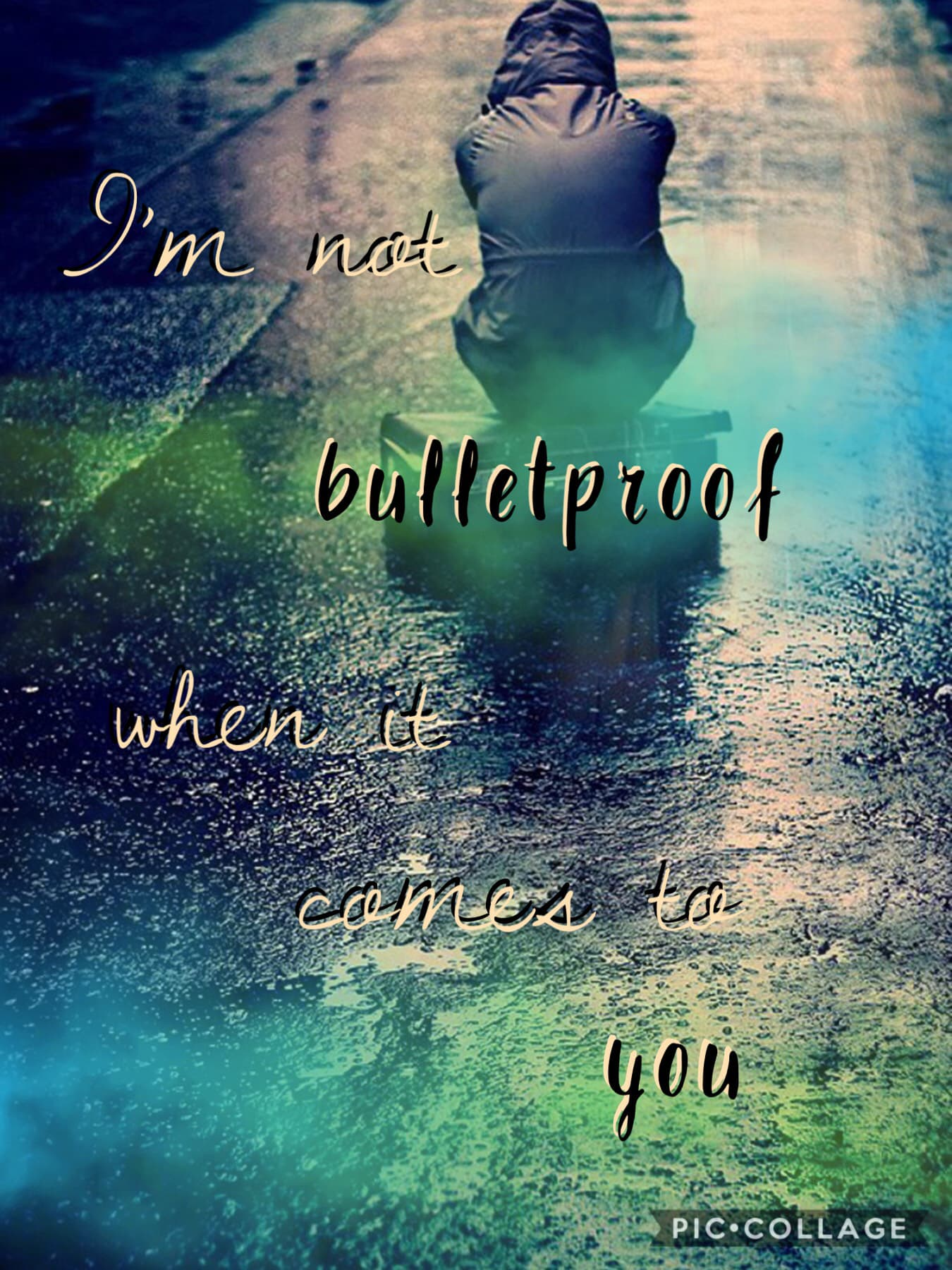 I'm not bulletproof when it comes to you