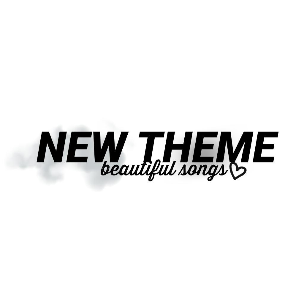 NEW THEME 💕