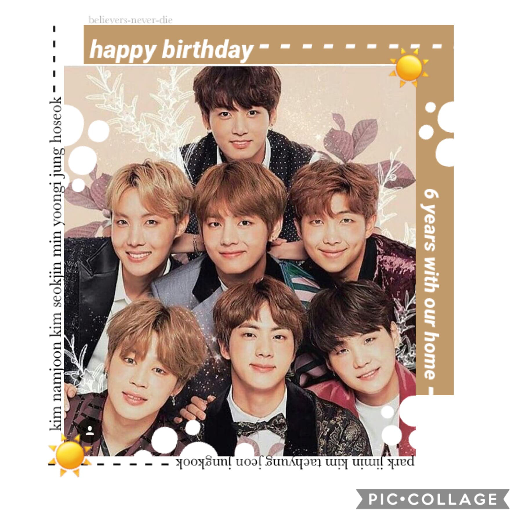 ☀️tap☀️ happy birthday to these seven idiots that i love more than anything in the entire world! i fall in love with you more every day.  you've all come so far since debut and i hope that we can have many more years of happiness together. i love you so m