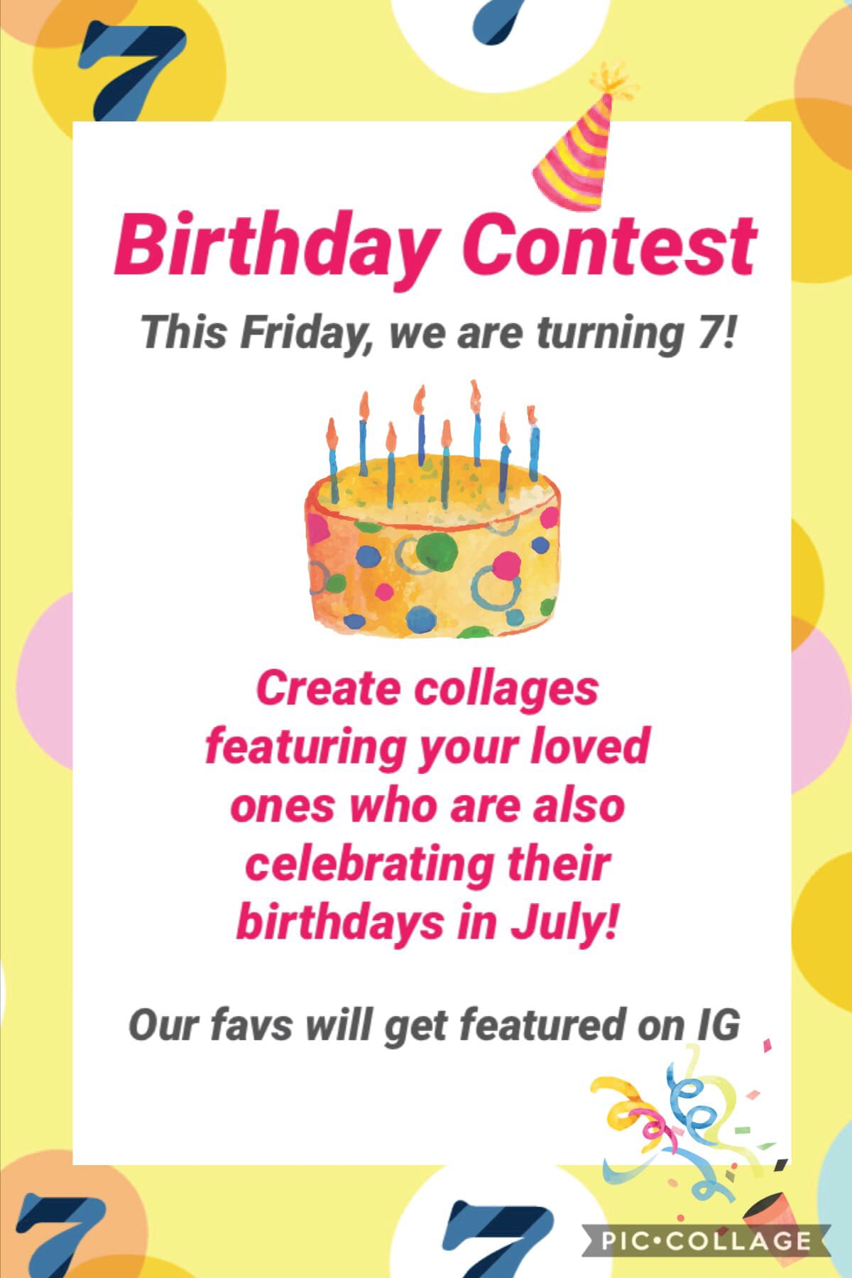 Join us to celebrate PicCollage's 7th birthday by creating collages featuring your loved ones who are also celebrating their birthdays in July!