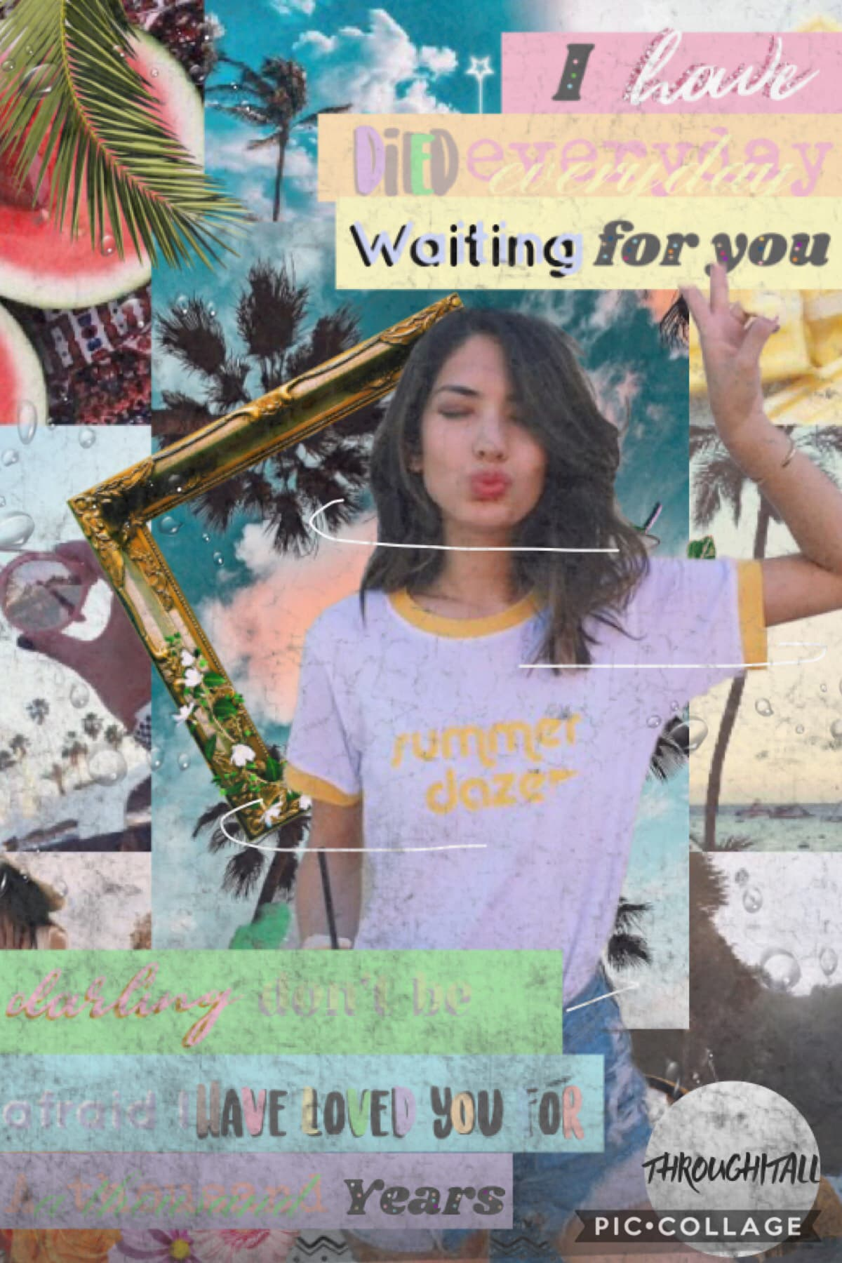 Tap Yee a summer themed collage I decided to mix it up a little in the text Text credit to @meandmeonly