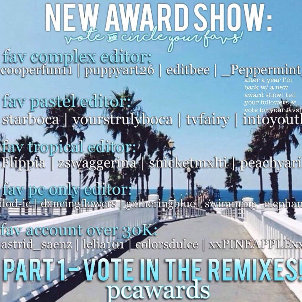 after a year I'm back w/ a new award show! tell your followers & vote for your favs!