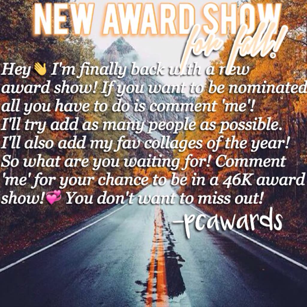 I'm finally back for a new award show! Just in time for fall!🍂🍁