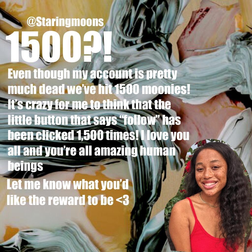 1500?!!!!!💖💖