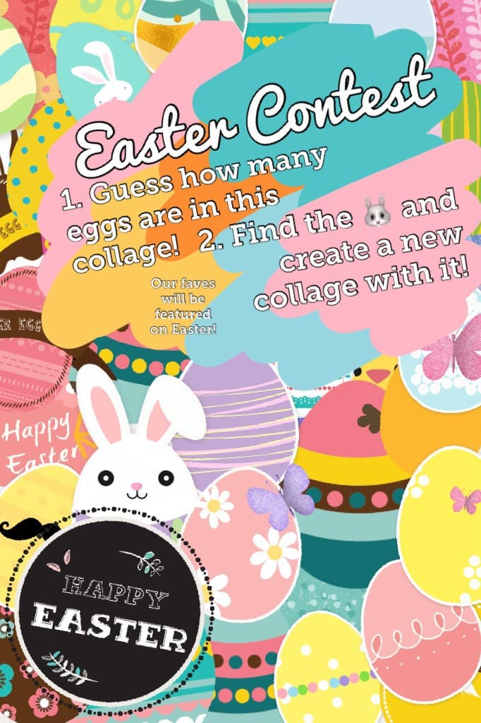 Easter Contest!  2 Parts: (1) guess how many eggs are in this collage  (2) find the bunny and create a new collage with the bunny!  We'll feature your Easter collages!