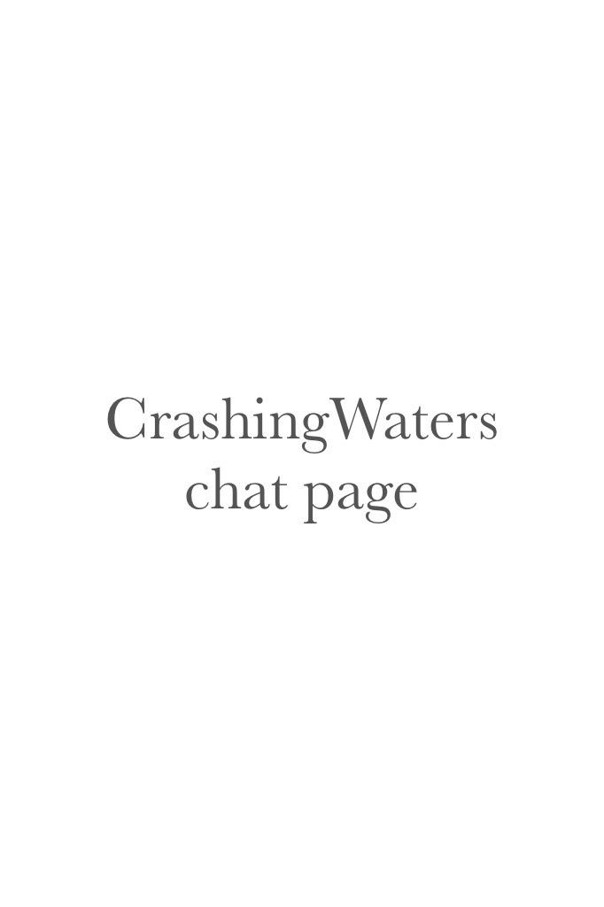 CrashingWaters chat page