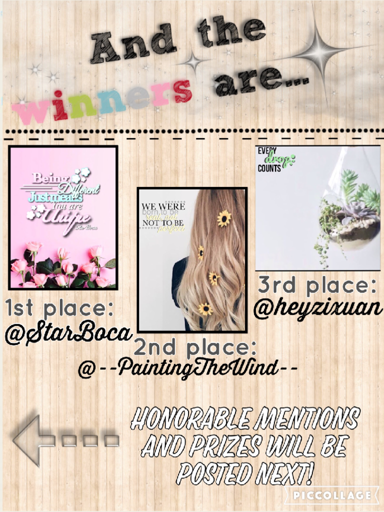 Ugh! I'm so sorry if this is blurry!😖(click) Sooooo so so so sorry that I didn't post these sooner!😖😣😖😣😓😓💕💕 It's just that I....i...i didn't really have much time to make them really, and it took FOREVER to decide the winners!! So many good entry's!! Anyw