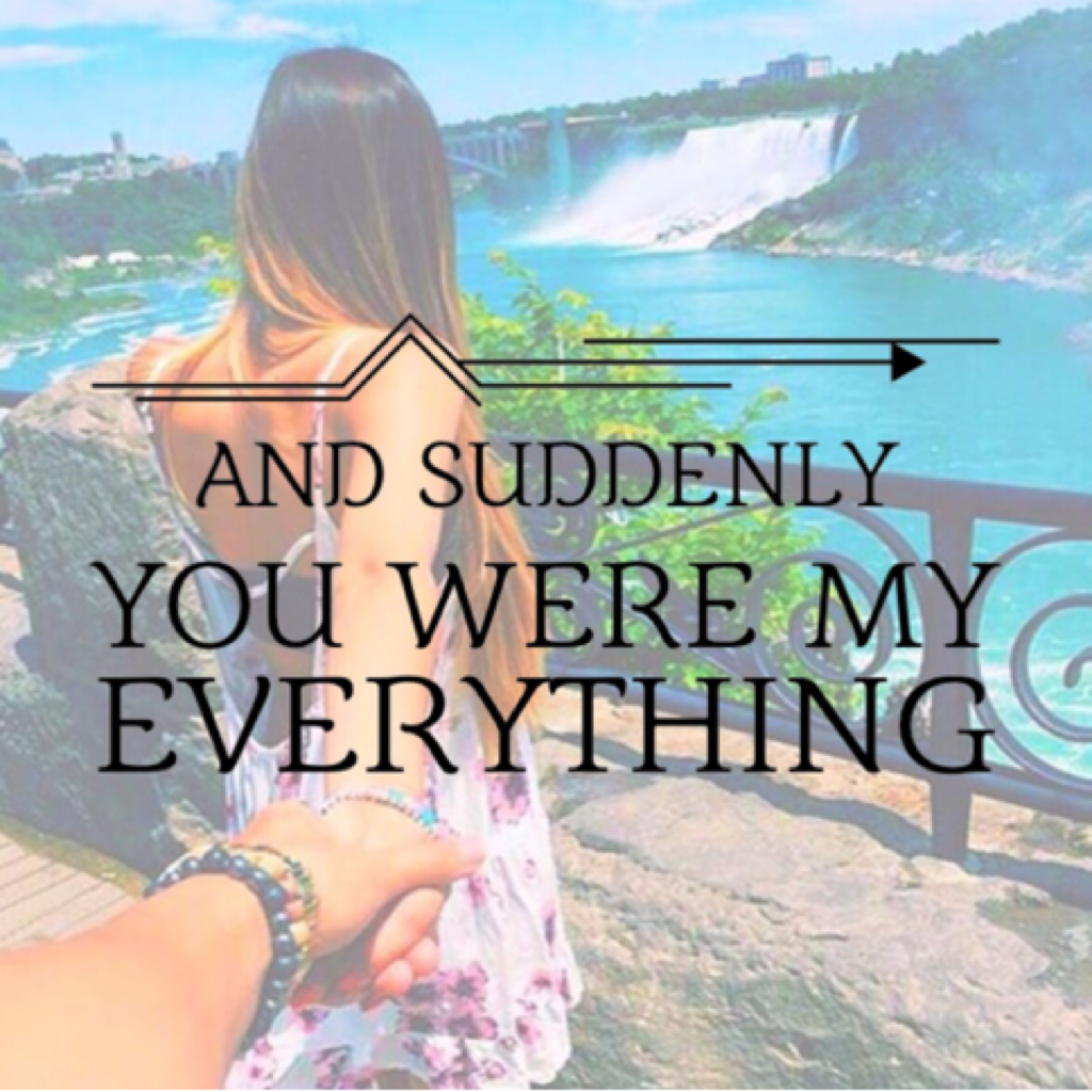 And suddenly you were my everything❤️