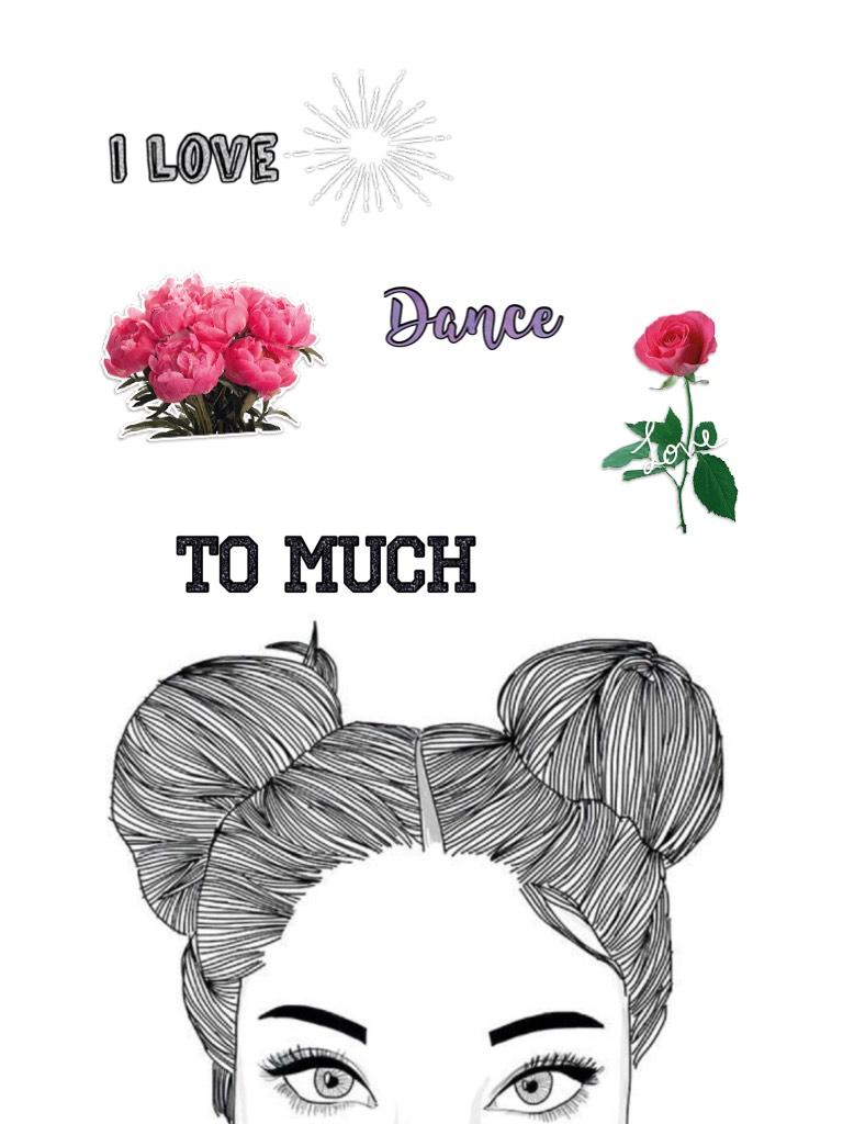 I love dance sooo much