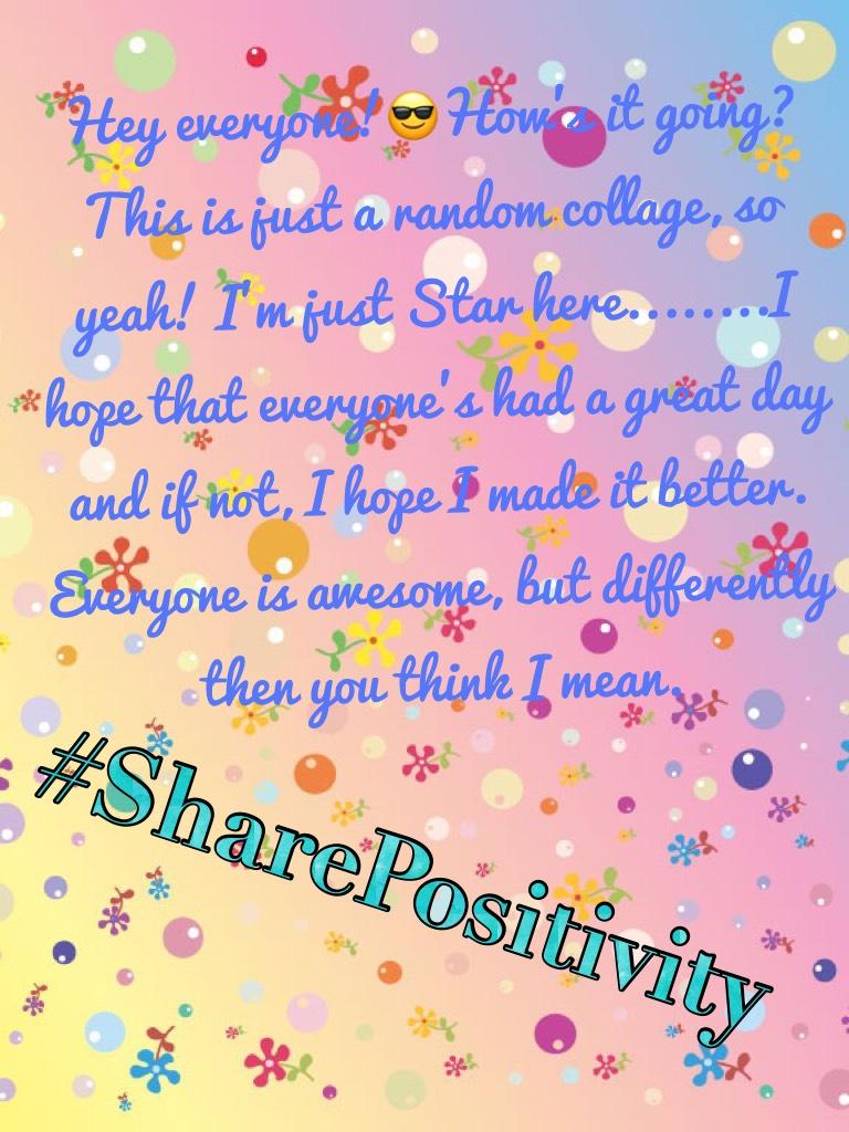 #SharePositivity