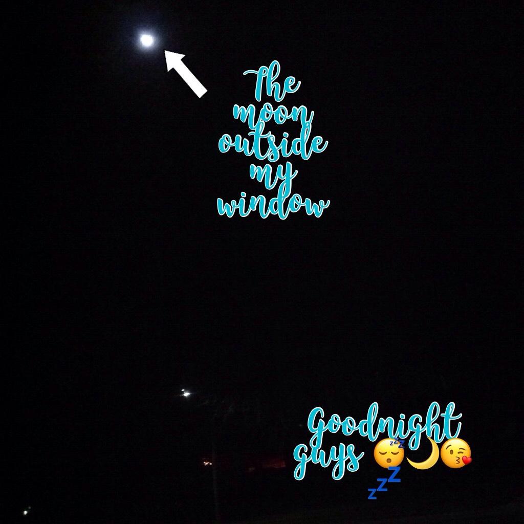 Goodnight guys 😴🌙😘💤