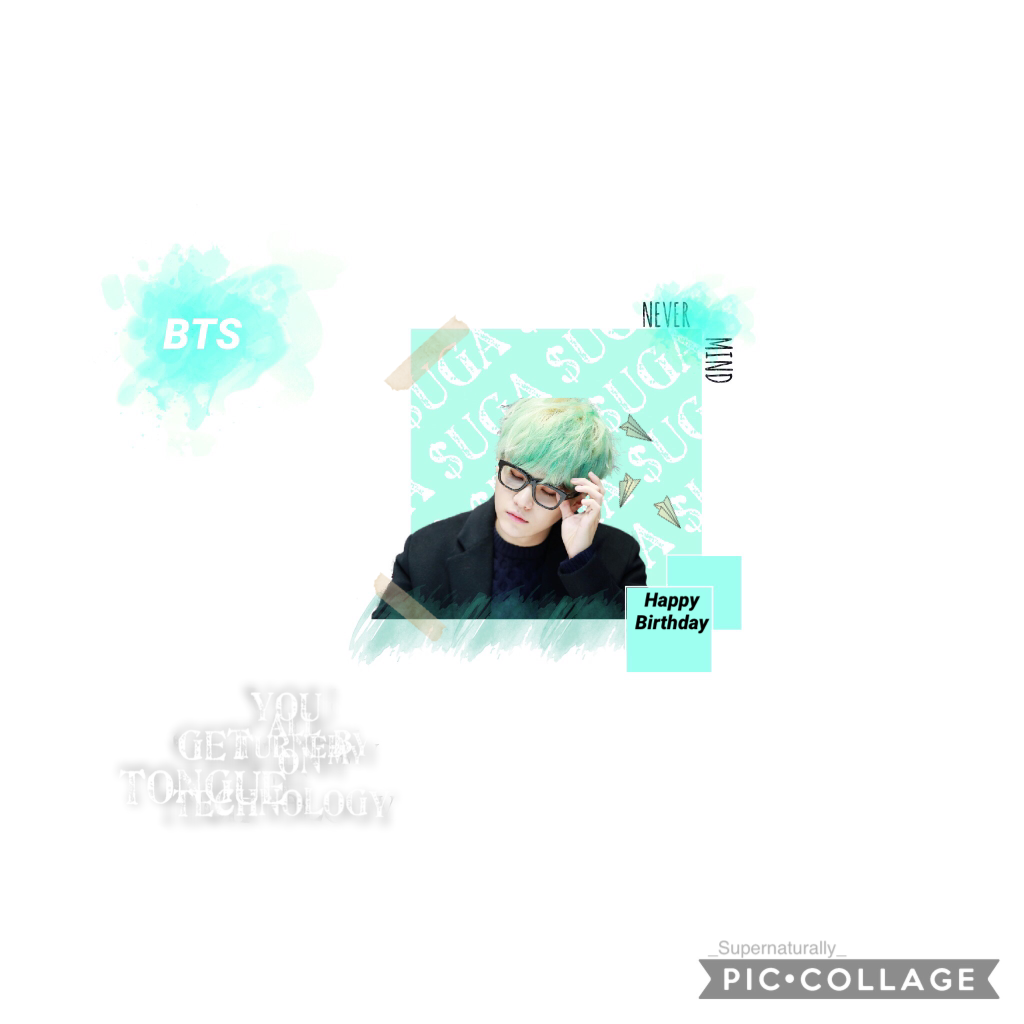 --- tappy --- BTS - Min Yoongi HAPPY BIRTHDAY MY ULTIMATE BIAS FOREVER!!! 생일 축하합니다! 생일 축하합니다! 사랑하는 민슈가전재짱짱맨뿡뿡! 생일 축하합니다! |Long paragraph in the comments|