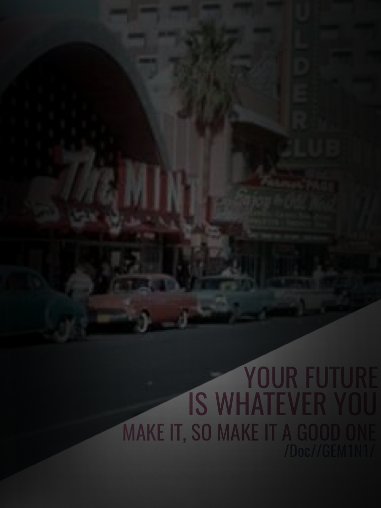 Quote from back to the future!!!