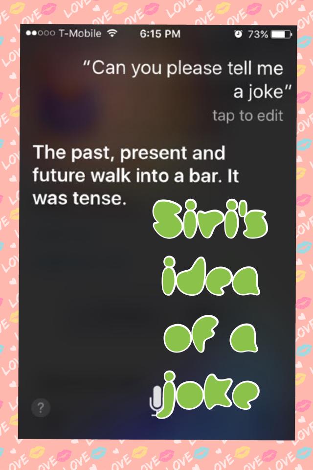 Siri's idea of a joke