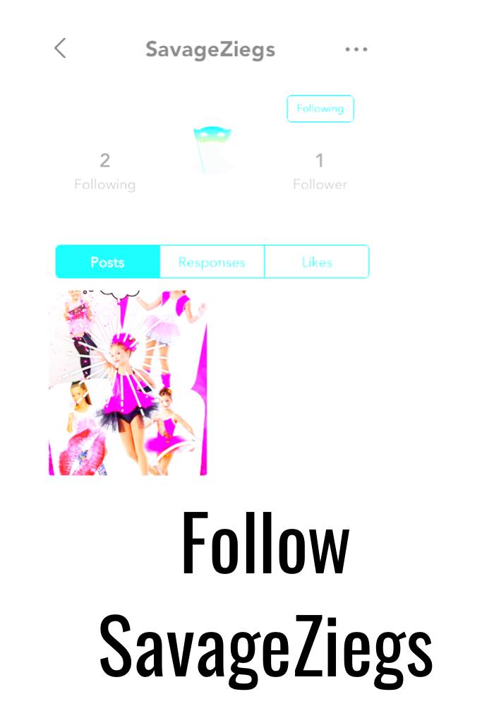 Follow SavageZiegs