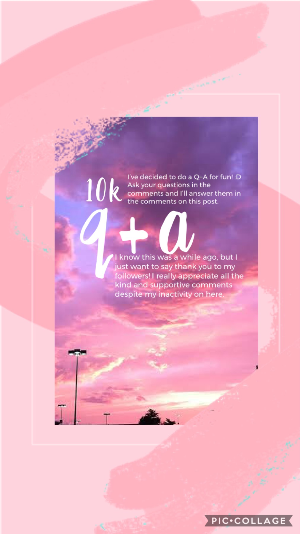 A q+a in celebration of 10k! (o^^o) Needless to say, I won't be answering anything too personal so don't bother with those kinds of questions. Also, remember to check back after you comment to see my answers! And feel free to give your own answers for the