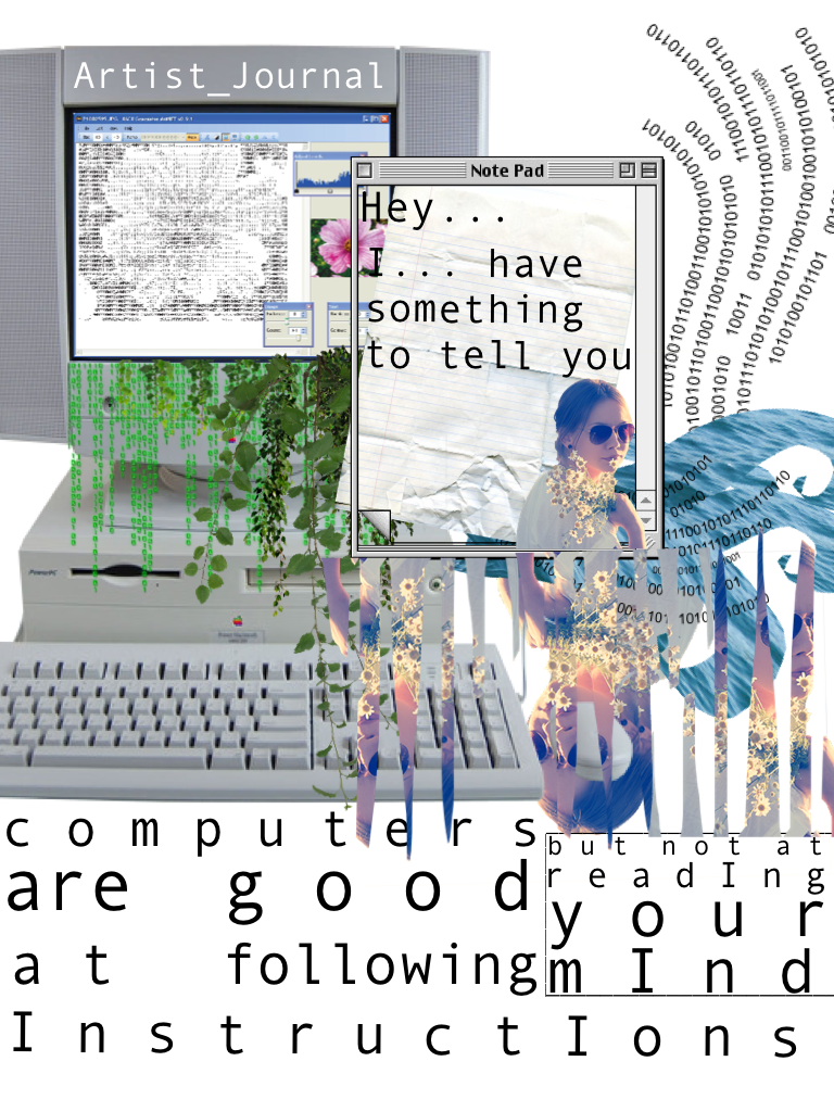{computers are good at following instructions but not at reading your mind}