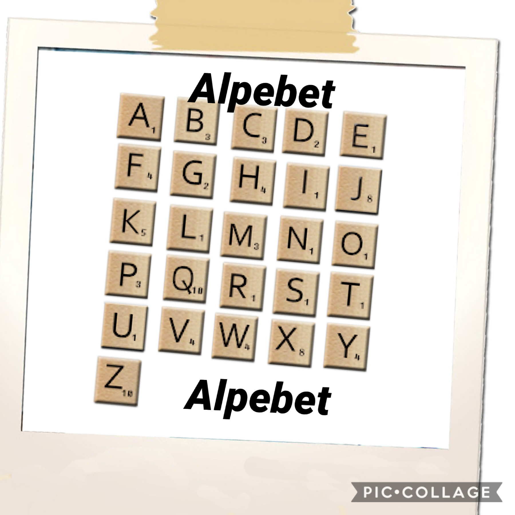 Alpebet to help you guys