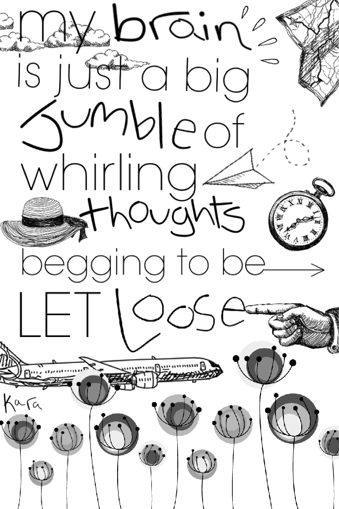 "click  Hello! How was your day? I moved in to my new house! Sleep well.  I used my handwriting for this!   QOTD: ""My brain is just a big jumble of whirling thoughts begging to be let loose."""