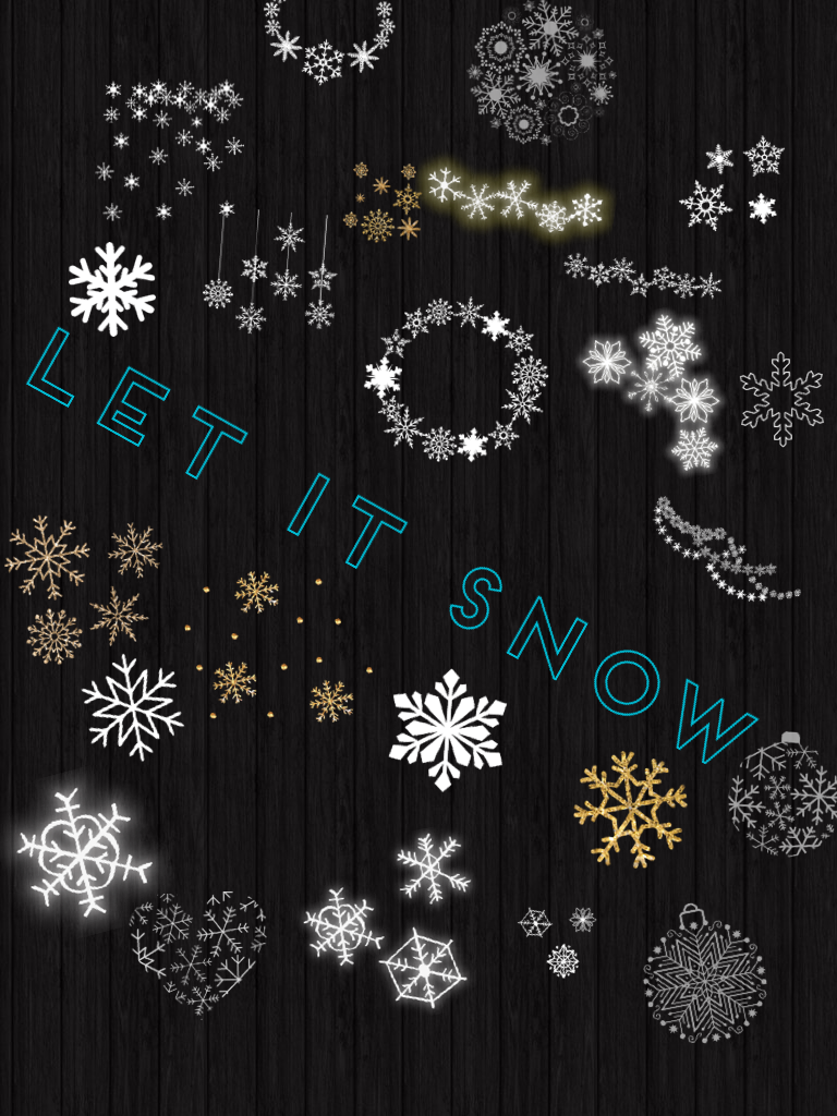 Let it snow! Hope you like it