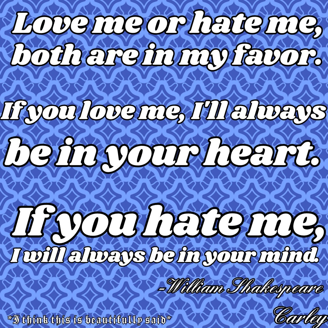 Love me or hate me.💕I love you guys either way!